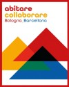 Progetto Cohousing mediterraneo: Bologna e Barcellona città dell'abitare