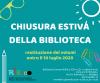 CHIUSURA ESTIVA DELLA BIBLIOTECA DEL CENTRO RiESco