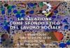 9 MARZO 2020: LA RELAZIONE COME SFONDO ETICO  DEL LAVORO SOCIALE
