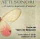Atti Sonori - il Teatro Musicale al Cortile del Baraccano