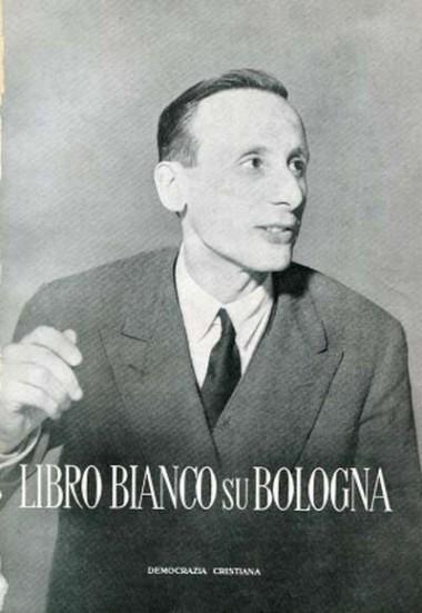 Libro bianco su Bologna / [a cura della] Democrazia cristiana. - Bologna : Tip. il Resto Del Carlino, 1956. - IV, 170 p. : 22 cm.
